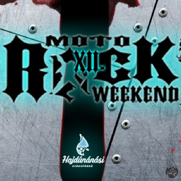 XII. Moto-Rock Weekend